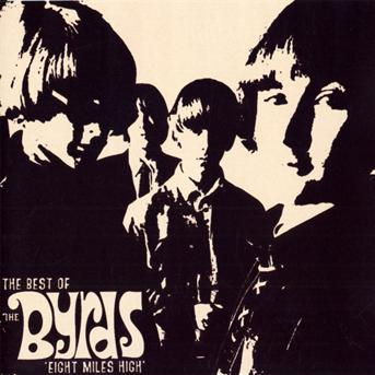 """CD BYRDS - Eight Miles High """"The Best Of"""""""