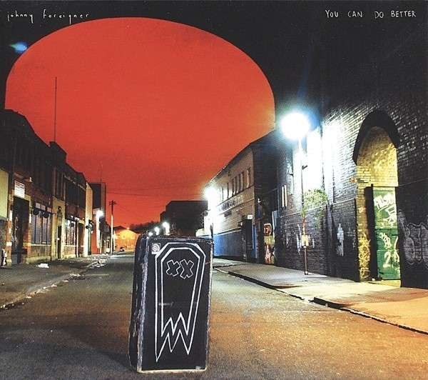 CD JOHNNY FOREIGNER - YOU CAN DO BETTER