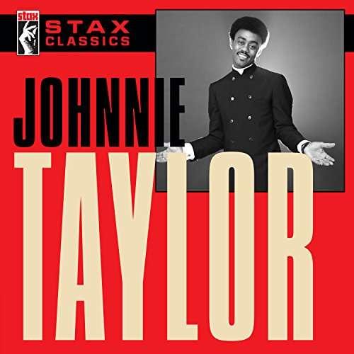 CD TAYLOR JOHNNIE - STAX CLASSICS