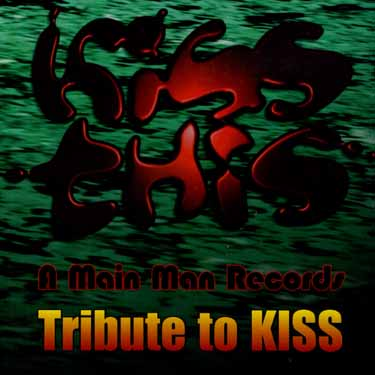 CD V/A - KISS THIS: A MAIN MAN RECORDS TRIBUTE TO KISS