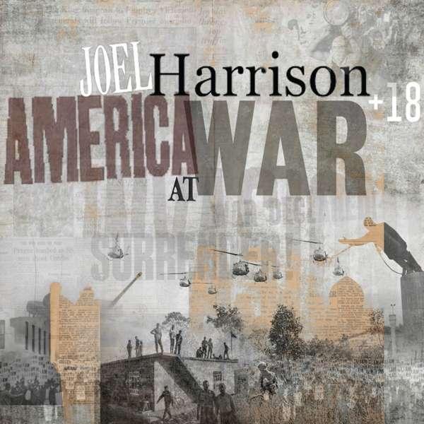 CD HARRISON, JOEL - AMERICA AT WAR