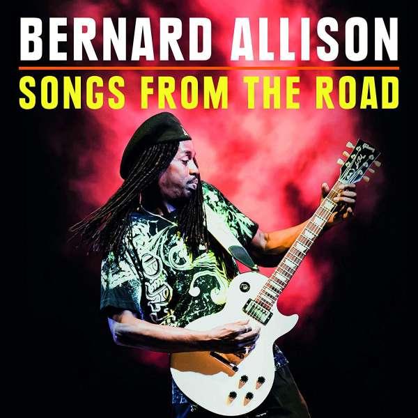 CD ALLISON, BERNARD - SONGS FROM THE ROAD