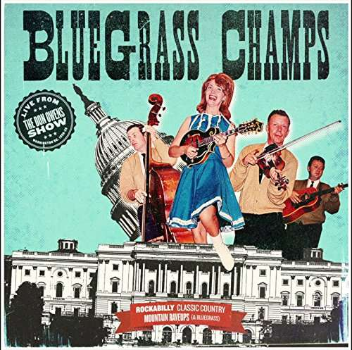 CD BLUEGRASS CHAMPS - LIVE FROM THE DON OWENS SHOW