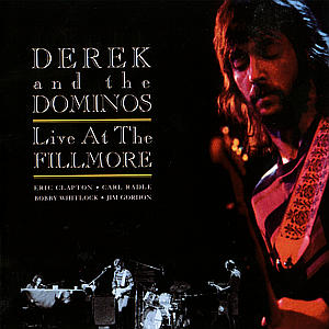 CD DEREK & THE DOMINOS - LIVE AT THE FILLMORE