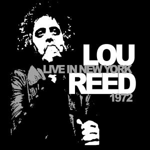 Lou Reed - CD LIVE IN NEW YORK 1972