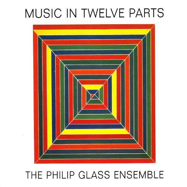 CD GLASS, PHILIP - MUSIC IN TWELVE PARTS