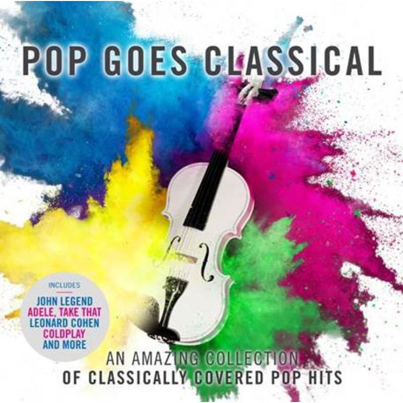 CD RUZNI INTERPRETI - POP GOES CLASSICAL
