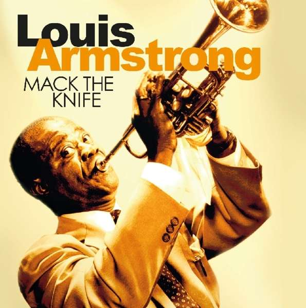 CD ARMSTRONG, LOUIS - MACK THE KNIFE