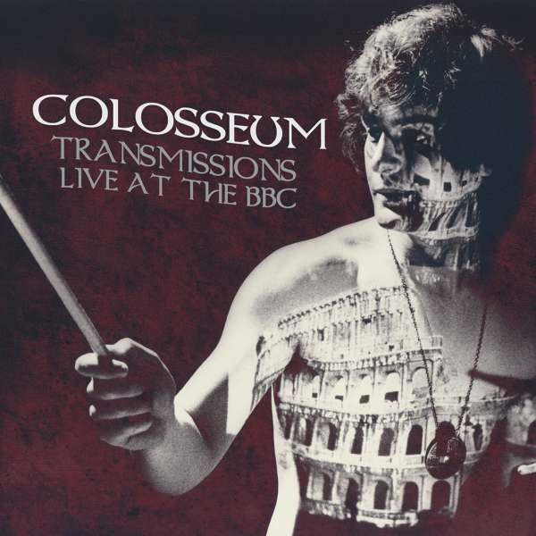 CD COLOSSEUM - TRANSMISSIONS LIVE AT THE BBC