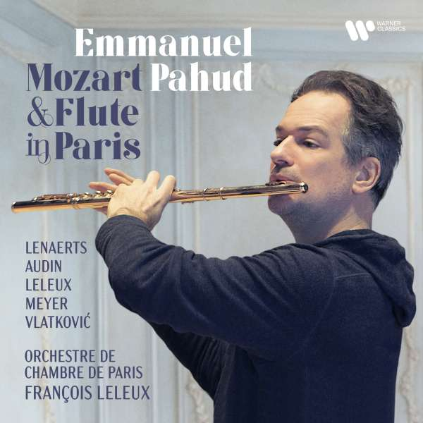 CD PAHUD, EMMANUEL - MOZART & FLUTE IN PARIS