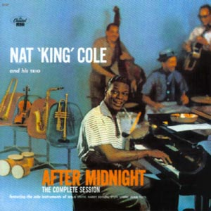 CD COLE NAT KING - COMPLETE AFTER MIDNIGHT SESSIONS
