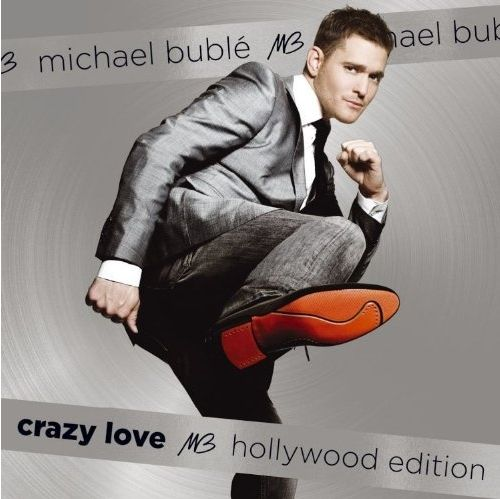 CD BUBLE, MICHAEL - CRAZY LOVE (HOLLYWOOD EDITION)