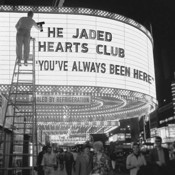 Vinyl JADED HEARTS CLUB, THE - YOU'VE ALWAYS BEEN HERE