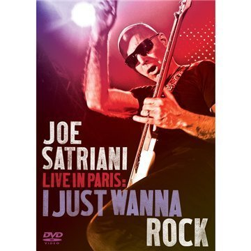DVD SATRIANI, JOE - Live in Paris: I Just Wanna Ro