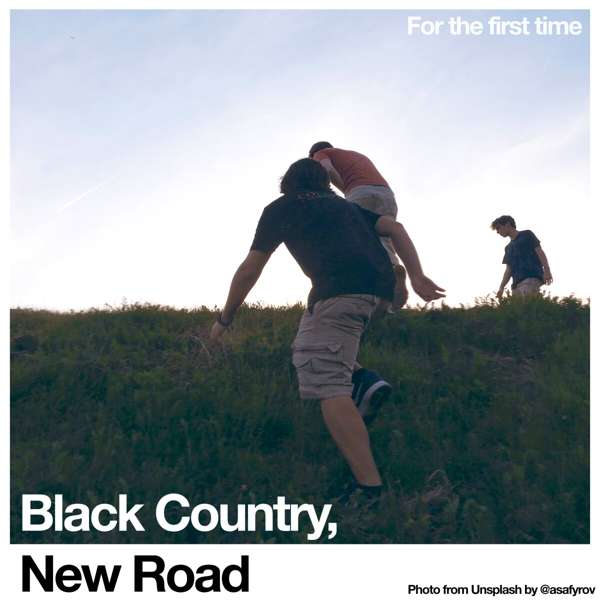 CD BLACK COUNTRY, NEW ROAD - FOR THE FIRST TIME