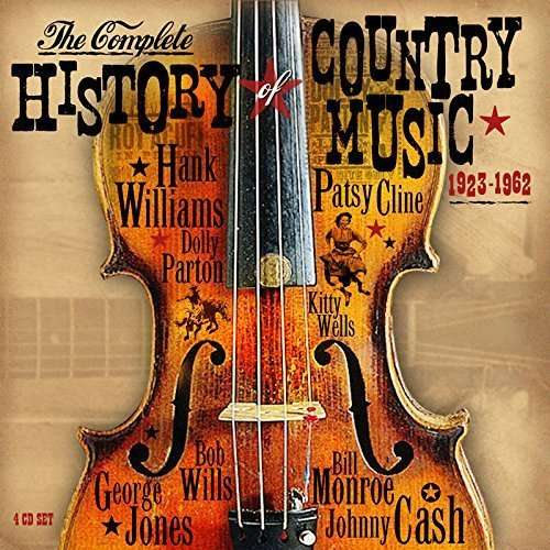 CD V/A - COMPLETE HISTORY OF COUNTRY MUSIC 1923-1962