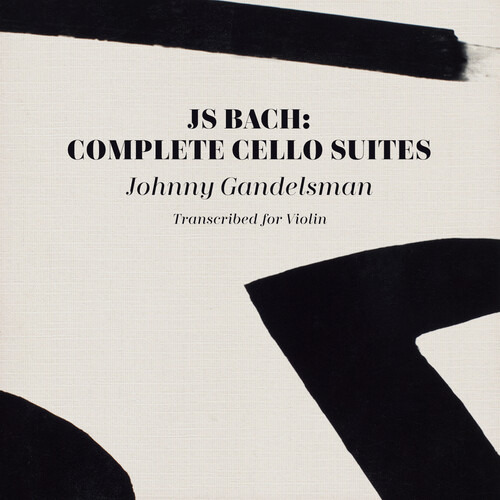 CD BACH, J.S. - COMPLETE CELLO SUITES (TRANSCRIBED FOR VIOLIN)
