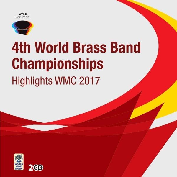 CD V/A - HIGHLIGHTS WORLD BRASS BAND CHAMPIONSHIPS 2017
