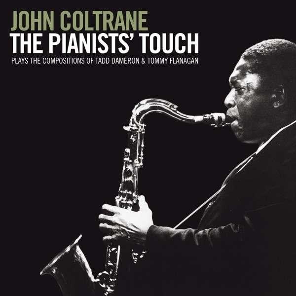 CD COLTRANE, JOHN - PIANISTS' TOUCH