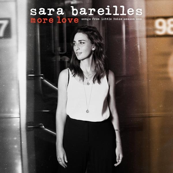 CD BAREILLES, SARA - More Love - Songs from Little