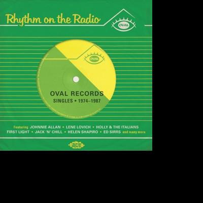 CD V/A - RHYTHM ON THE RADIO: OVAL RECORDS SINGLES 1974-1987