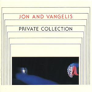 JON & VANGELIS - CD PRIVATE COLLECTION