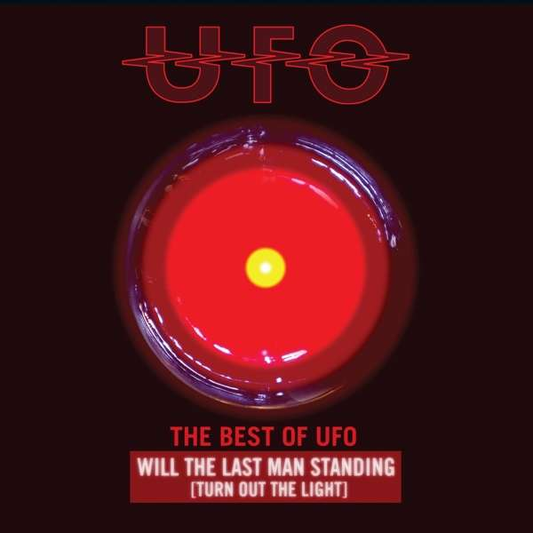Ufo - CD THE BEST OF UFO: WILL THE LAST MAN STANDING [TURN OUT THE LIGHTS]