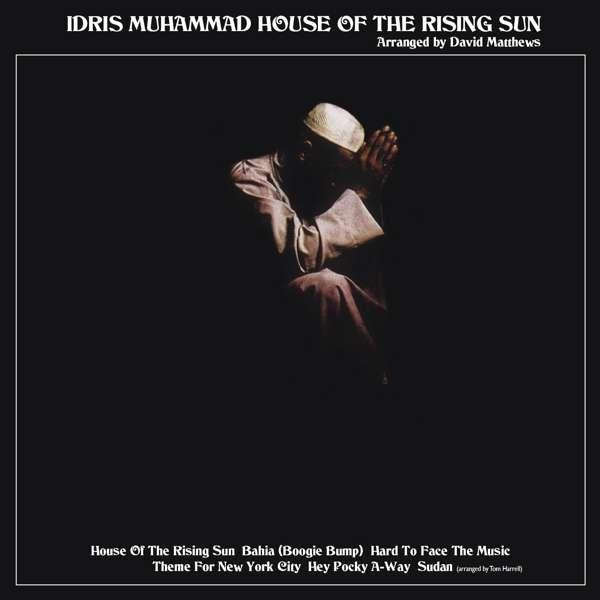 CD MUHAMMAD, IDRIS - HOUSE OF THE RISING SUN