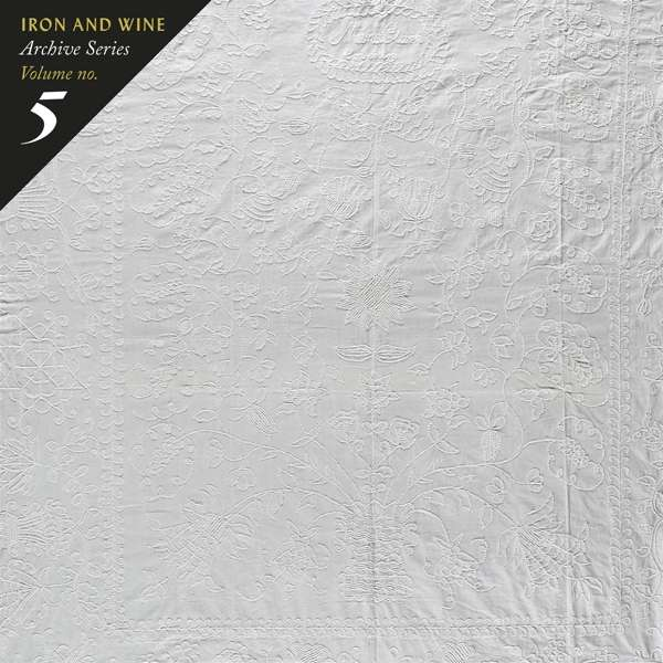 CD IRON & WINE - ARCHIVE SERIES VOL.5:TALLAHASSEE
