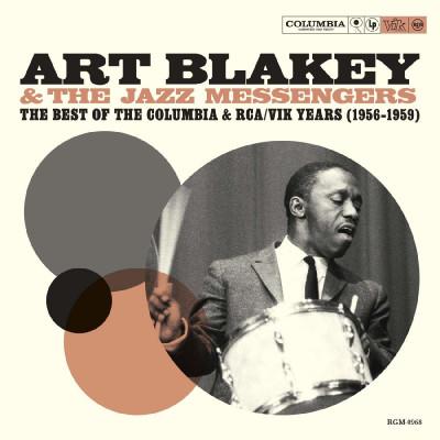 CD BLAKEY, ART & JAZZ MESSENGERS - BEST OF THE COLUMBIA & RCA/VIK YEARS (1956-1959)