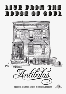 DVD ANTIBALAS - LIVE FROM THE HOUSE OF SOUL