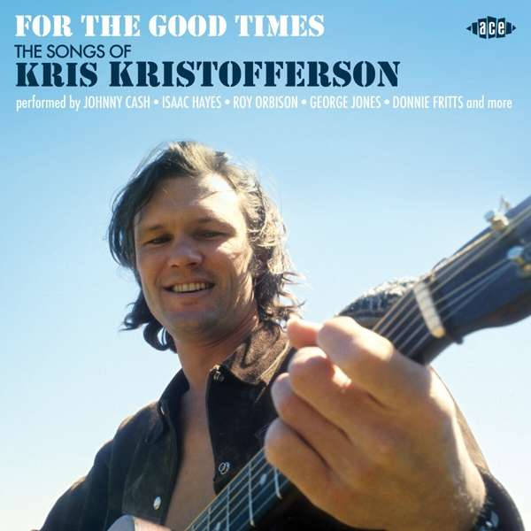 CD V/A - FOR THE GOOD TIMES - THE SONGS OF KRIS KRISTOFFERSON