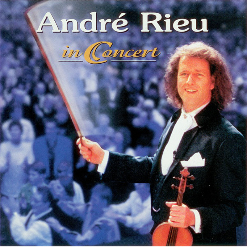 CD RIEU ANDRE - IN CONCERT
