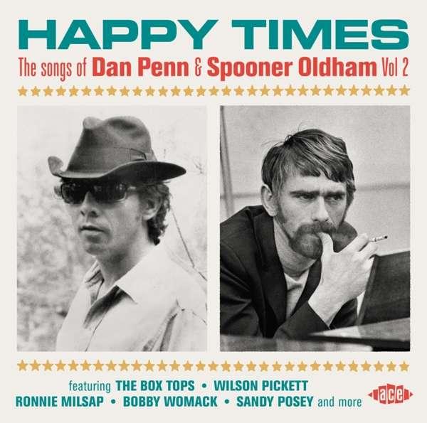 CD V/A - HAPPY TIMES: THE SONGS OF DAN PENN & SPOONER OLDHAM VOL.2