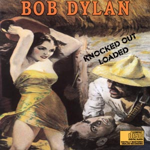 Bob Dylan - CD KNOCKED OUT LOADED