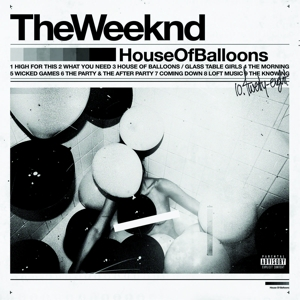 The Weeknd - Vinyl HOUSE OF BALLOONS