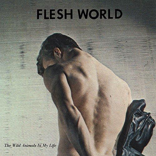 Vinyl FLESH WORLD - WILD ANIMALS IN MY LIFE
