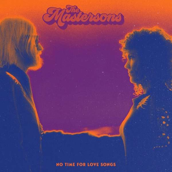 CD MASTERSONS - NO TIME FOR LOVE SONGS