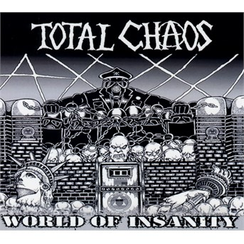 CD TOTAL CHAOS - WORLD OF INSANITY