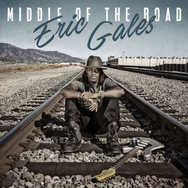 CD GALES, ERIC - MIDDLE OF THE ROAD