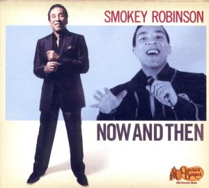 CD ROBINSON SMOKEY - NOW AND THEN