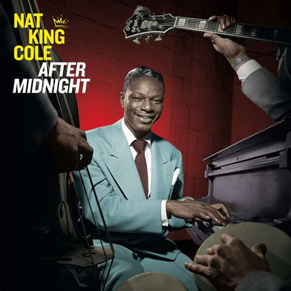 CD COLE, NAT KING - AFTER MIDNIGHT