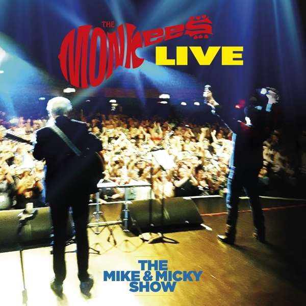 The Monkees - CD THE MIKE AND MICKY SHOW LIVE