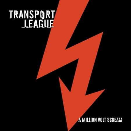 CD TRANSPORT LEAGUE - A MILLION VOLT SCREAM
