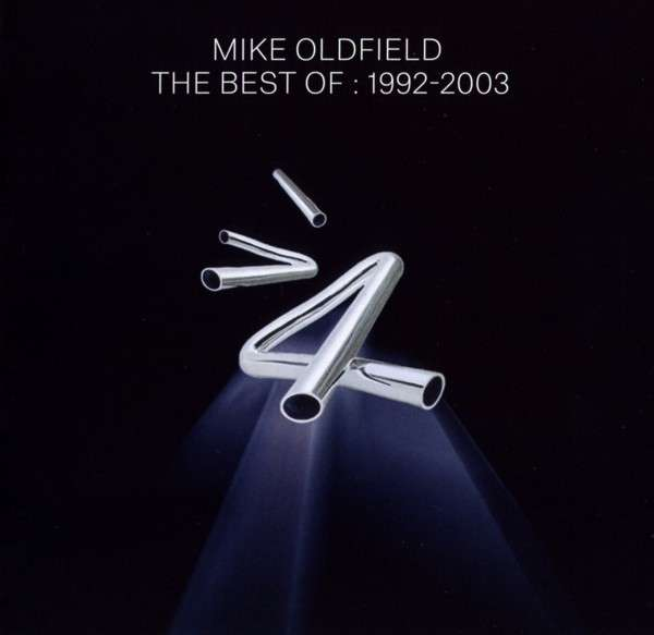 CD OLDFIELD, MIKE - THE BEST OF: 1992-2003