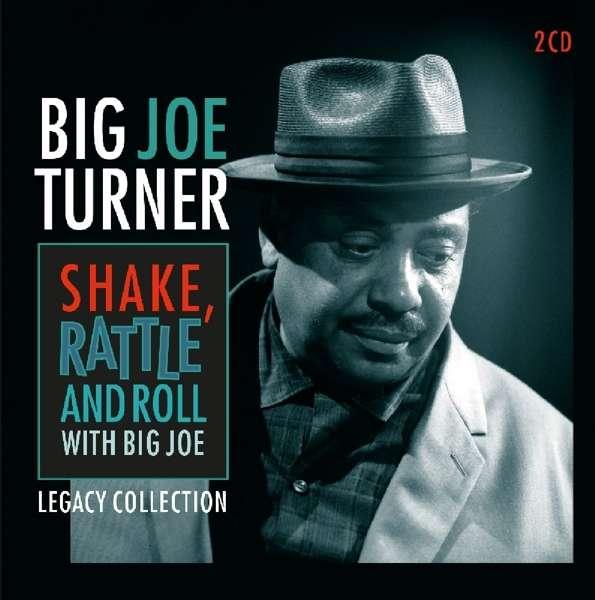 CD TURNER, BIG JOE - SHAKE, RATTLE AND ROLL WITH BIG JOE