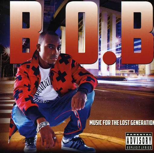 CD B.O.B. - MUSIC FOR THE LOST GENERATION