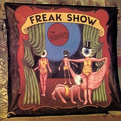 CD RESIDENTS - FREAK SHOW