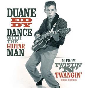 Vinyl EDDY, DUANE - DANCE WITH THE GUITAR MAN/ 10 FROM TWISTIN N TWANGIN