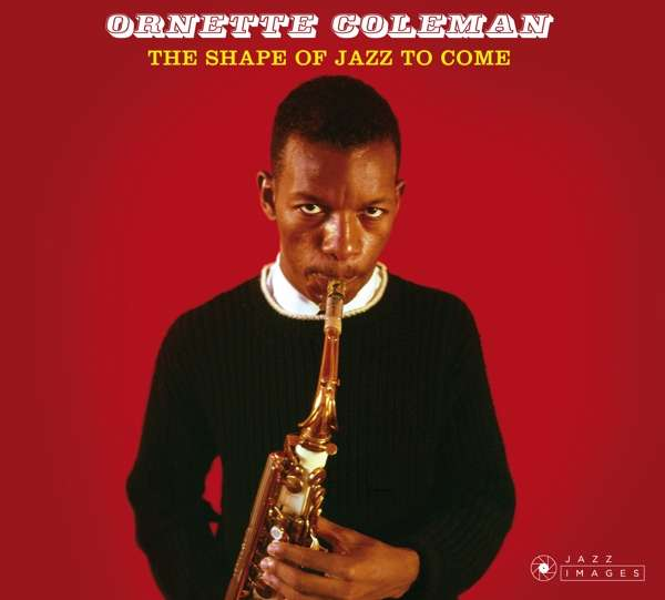 CD COLEMAN, ORNETTE - SHAPE OF JAZZ TO COME